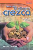 Hacer que el dinero crezca - Making Money Grow