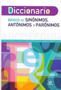 Diccionario básico de sinónimos, antónimos y parónimos - Basic Spanish Thesaurus