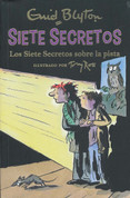 Los Siete Secretos sobre la pista - Secret Seven On The Trail