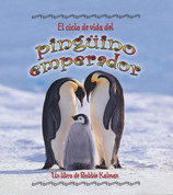 El ciclo de vida del pingüino emperador - The Life Cycle of an Emperor Penguin