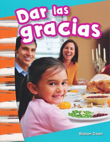 Dar las gracias - Giving Thanks