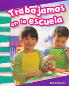 Trabajamos en la escuela - We Work at School