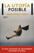 La utopía posible - Utopia Is Possible