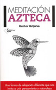 Meditación azteca - Aztec Meditation