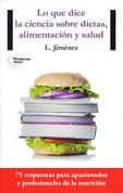 Lo que dice la ciencia sobre dietas, alimentación y salud - What Science Tells Us About Diets, Nutrition, and Health