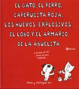 El gato, el perro, Caperucita Roja, los huevos explosivos, el lobo y el armario de la abuelita - The Cat, the Dog, Little Red, the Exploding Eggs, the Wolf, and Grandma's Wardrobe