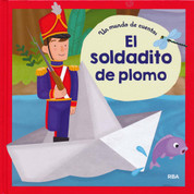 El soldadito de plomo - The Brave Tin Soldier