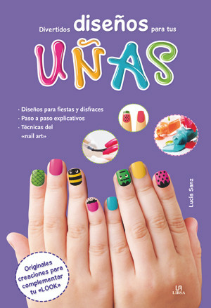 Divertidos diseños para tus uñas - Fun Designs for Your Nails
