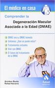 Comprender la Degeneración Macular Asociada a la Edad - Understanding Age-Related Macular Degeneration