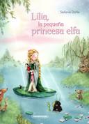 Lilia, la pequeña princesa elfa - Lilia, the Little Princess Elf