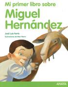 Mi primer libro sobre Miguel Hernández - My First Book about Miguel Hernandez