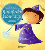 Mi mamá sabe hacer magia - Mommy Knows Magic!