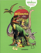 Los dinosaurios - Dinosaurs