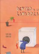 Dentro de la lavadora - Inside the Washing Machine