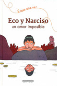 Eco y Narciso - Echo and Narcissus