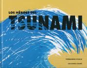 Los héroes del tsunami - The Tsunami Heroes