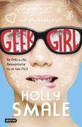 Geek Girl - Geek Girl
