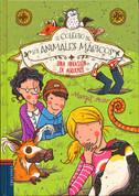 El colegio de los animales magicos. Una invasión de agujeros - The School for Magical Animals. The Hole Invasion