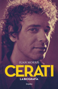 Cerati La biografía - Cerati: The Biography