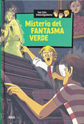 Misterio del fantasma verde - Mystery of the Green Ghost