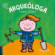 Quiero ser arqueóloga - I Want to Be an Archaeologist