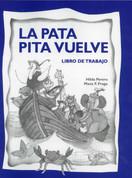 La pata Pita vuelve Libro de trabajo - Pita the Duck Returns Workbook