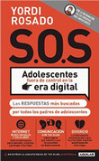 SOS Adolescentes fuera de control en la era digital - S.O.S. Out of Control Teenagers in the Digital Age