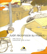 Juan reconoce su mundo - Juan Recognizes His World