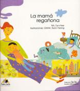 La mamá reganona - The Nagging Mother