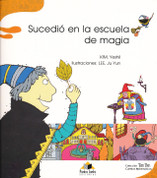 Sucedió en la escuela de magia - It Happened at Magic School