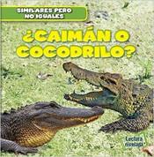 ¿Caimán o cocodrilo? - Alligator or Crocodile?
