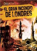 El gran incendio de Londres - The Great Fire of London