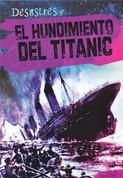 El hundimiento del Titanic - The Sinking of the Titanic