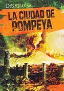 La ciudad de Pompeya - The City of Pompeii