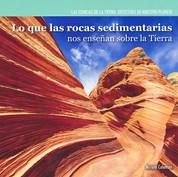 Lo que las rocas sedimentarias nos enseñan sobre la Tierra - Investigating Sedimentary Rocks