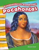 Estadounidenses asombrosos: Pocahontas - Amazing Americans: Pocahontas
