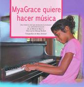 MyaGrace quiere hacer música - MyaGrace Wants to Make Music