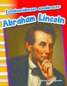 Estadounidenses asombrosos: Abraham Lincoln - Amazing Americans: Abraham Lincoln
