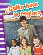 ¿Quién hace las reglas? - Who Makes the Rules?