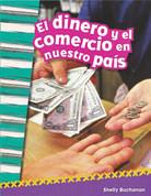 El dinero y el comercio en nuestro país - Money and Trade in Our Nation