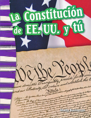 La Constitución de EE.UU. y tú - The US Constitution and You