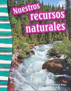 Nuestros recursos naturales - Our Natural Resources