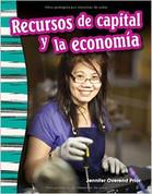 Recursos de capital y la economía - Capital Resources and the Economy