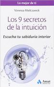 Los 9 secretos de la intuición - Intuition's Nine Secrets