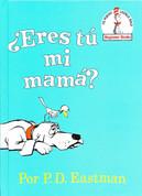 ¿Eres tú mi mamá? - Are You My Mother?