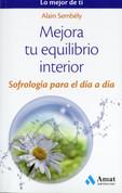 Mejora tu equilibrio interior - Improve Your Inner Equilibrium
