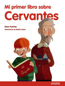 Mi primer libro sobre Cervantes - My First Book about Cervantes