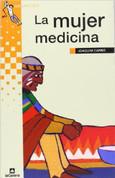 La mujer medicina - The Medicine Woman