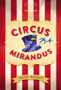 Circus Mirandus - Circus Mirandus