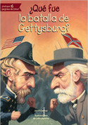 ¿Qué fue la batalla de Gettysburg? - What Was the Battle of Gettysburg?